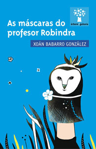 Capa de As máscaras do profesor Robindra
