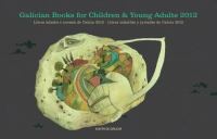 Galician Books for Children and Young Adults 2012